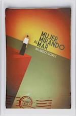 Mujer mirando al mar (eBook-ePub) af Ricardo Gomez Gil