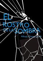 El rostro de la sombra (eBook-ePub) af Alfredo Gómez Cerdá