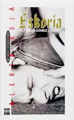 Eskoria (eBook-ePub) af Alfredo Gómez Cerdá