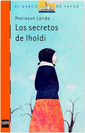 Los secretos de Iholdi (eBook-ePub) af Mariasun Landa Etxebeste