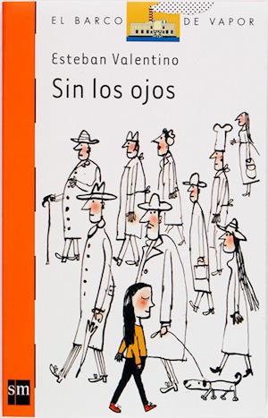 Sin los ojos (eBook-ePub) af Esteban Valentino