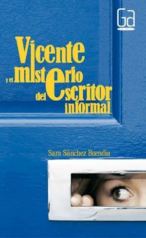 Vicente y el misterio del escritor informal (eBook-ePub)