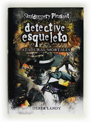 Detective Esqueleto: Ataduras mortales [Skulduggery Pleasant]  (eBook-ePub) af Derek Landy