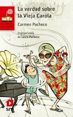 La verdad sobre la vieja Carola  (eBook-ePub) af Carmen Pacheco