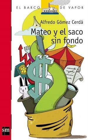 Mateo y el saco sin fondo (eBook-ePub) af Alfredo Gómez Cerdá