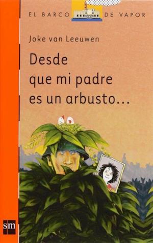 Desde que mi padre es un arbusto (eBook-ePub)