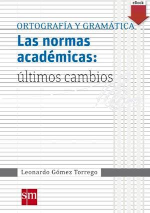Las normas académicas: últimos cambios (eBook-ePub)