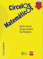 Círculos matemáticos (eBook) af Dmitry Fomin, Sergey Genkin, Ilia Itenberg