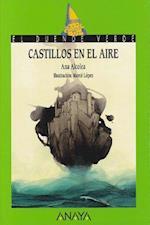 Castillos en el aire/ Castles in the Sky