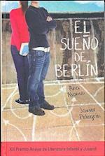 El sueño de Berlín/ The Berlin Dream