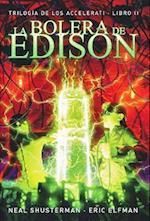 La bolera de Edison / Edison's Alley (Trilogia De Los Accelerati)