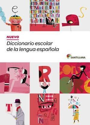Nuevo Diccionario Escolar de La Lengua Espanola