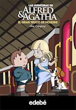 Las aventuras de Alfred y Agatha 5: El gran truco de Houdini