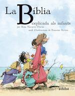 La BÍBLIA explicada als infants