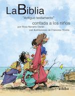 """La BIBLIA """"Antiguo testamento"""" contado a los niños"""