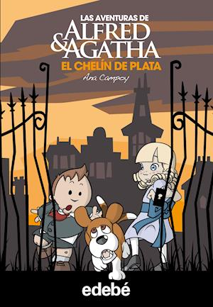 Las aventuras de Alfred y Agatha 2: El chelín de plata. af Ana Campoy