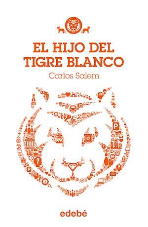 TIGRE BLANCO 1: El hijo del Tigre Blanco af Carlos Salem