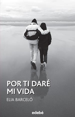 Por ti daré mi vida af Elia Barceló Esteve