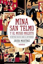 Mina San Telmo y el museo maldito. af Javier Martinez Garcia