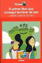 El Primer Libro Que Consegui Terminar de Leer af Gabriel Garcia De Oro