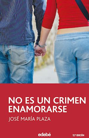 No es un crimen enamorarse af José María Plaza Plaza