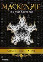 Mackenzie 3: Los días contados af Sarah Julia Kane