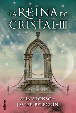 LA REINA DE CRISTAL III