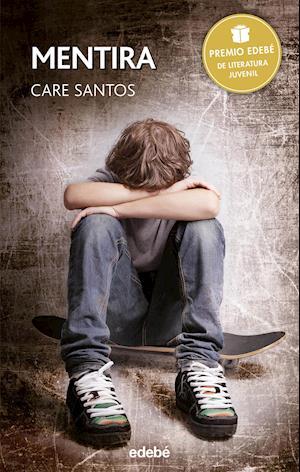 Mentira - Premio Edebé Juvenil 2015