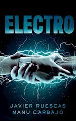 Saga Electro: ELECTRO I af Manuel Carbajo Bueno, Javier Ruescas Sánchez