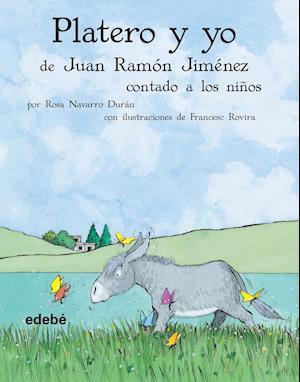 Platero y yo contado a los niños af Rosa Navarro Duran