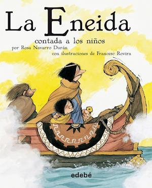 La Eneida contada a los niños