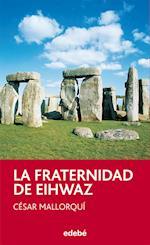 La fraternidad de Eihwaz af César Mallorquí Del Corral