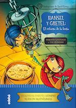 Hansel y Gretel: el retorno de la bruja af Eva Redondo Llorente, Roberto García Santiago