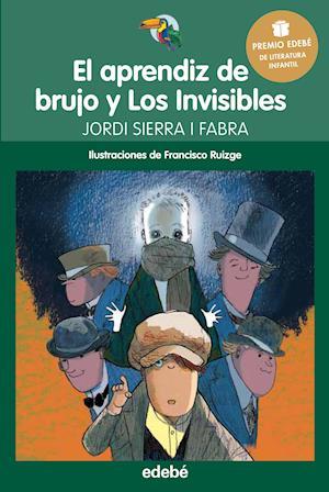 Premio Edebé Infantil 2016: El aprendiz de brujo y Los Invisibles