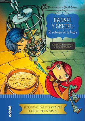 Hansel y Gretel: el retorno de la bruja