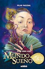 Mundo Sueño 4: El libro azul af Pilar Pascual Echalecu