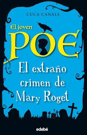 El joven Poe 2: El extraño crimen de Mary Roget