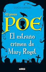 El joven Poe 2: El extraño crimen de Mary Roget af Cuca Canals