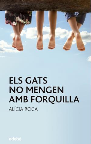 Els gats no mengen amb forquilla af Alicia Roca Orta