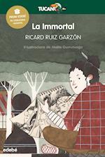 La immortal (Premi Edebé Infantil 2017) af Ricard Ruiz Garzon