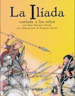 La iliada contada a los niños / The Iliada for Children