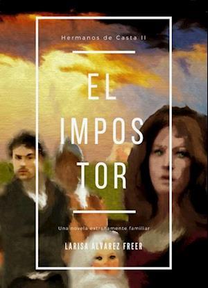 El Impostor af Larisa Ferrer Álvarez