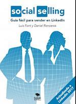 Social Selling: Guía fácil para vender en LinkedIn. (Actualizado a Likendin 2017) af Daniel Ronceros, Luis Font