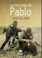 Las tres vidas de Pablo af Javier Peral