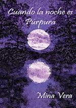 Cuando La Noche Es Purpura