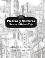 Piedras y Sombras. Plazas de la Habana Vieja af Maritza Verdaguer