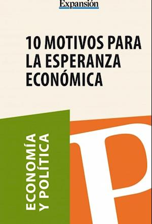 10 motivos para la esperanza económica af Expansion