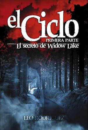 EL CICLO: El secreto de Widow Lake af Leo Rodríguez
