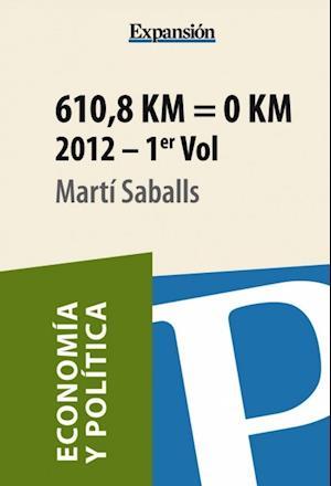 610,8 Km = 0 Km. Volumen 1