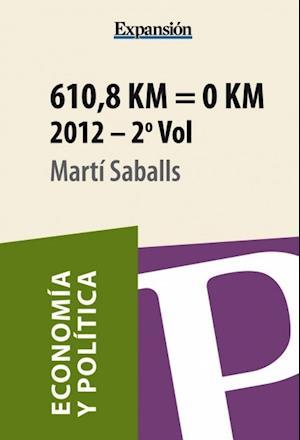 610,8 Km = 0 Km Volumen 2